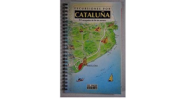excursiones por cataluna 52 escapadas de fin de semana