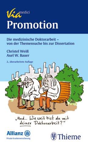 Promotion: Die medizinische Doktorarbeit - von der Themensuche bis zur Dissertation