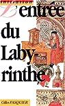 L'entrée du labyrinthe, ou, Introduction à l'alchimie par Pasquier