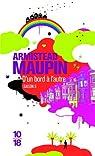 Chroniques de San Francisco, tome 5 : D'un bord à l'autre par Maupin