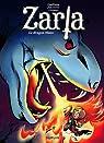 Zarla, tome 2 : Le dragon blanc par Janssens