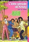 Le Club des Baby-Sitters, Tome 1 : L'idée géniale de Kristy par Martin