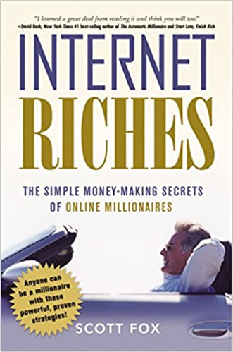 Amazon com: Internet Riches: The Simple Money-Making Secrets of