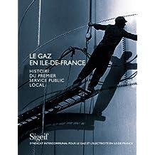 Le gaz en Ile-de-France. Histoire du premier service public local