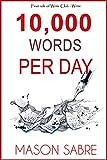 #4: 10,000 Words per Day (Write Club)