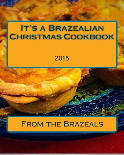 - It's a Brazealian Christmas: The Cookbook