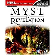 Myst IV: Revelation: Prima Official Game Guide
