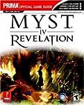 Myst IV: Revelation: Prima Official G...