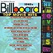 Billboard Top Movie Hits: 1940s (Soundtrack Anthology)