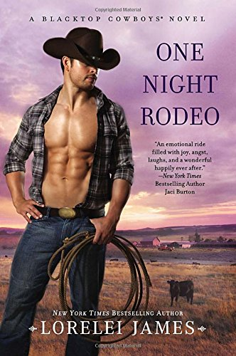 One Night Rodeo (Blacktop Cowboys Novel)