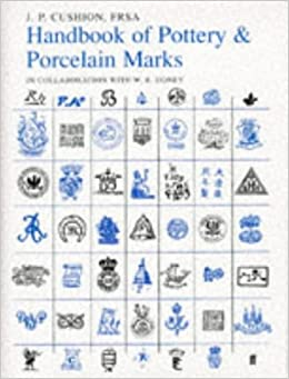 handbook of pottery and porcelain marks john p cushion. Black Bedroom Furniture Sets. Home Design Ideas