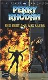 Perry Rhodan, tome 185 : Des bestians aux ulebs par Scheer