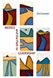 MOSES & THE PATH TO LEADERSHIP
