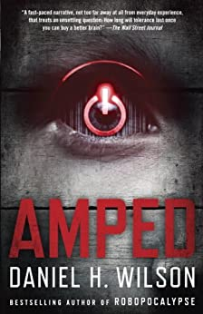 Amped (Vintage Contemporaries) by [Wilson, Daniel H.]