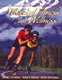 img - for Physical Fitness and Wellness (2nd Edition) book / textbook / text book