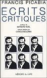 Écrits critiques et autres textes par Picabia