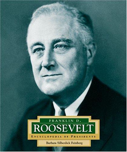 Download Franklin D. Roosevelt: America's 32nd President (Encyclopedia of Presidents. Second Series) pdf epub