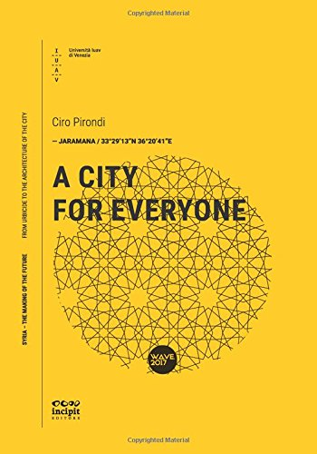 Download A City For Everyone (Syria – The Making Of The Future) (Volume 20) PDF