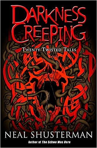 Darkness Creeping: Twenty Twisted Tales: Amazon.co.uk: Shusterman, Neal:  9780142407219: Books
