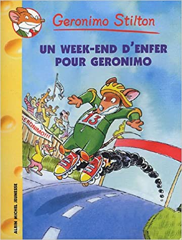 Un Week-End D'Enfer Pour Geronimo N18 (French Edition)