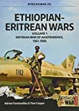 img - for Ethiopian-Eritrean Wars. Volume 1: Eritrean War of Independence, 1961-1988 (Africa@War) book / textbook / text book