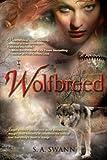"""""""Wolfbreed"""" av S. A. Swann"""