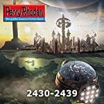 Perry Rhodan: Sammelband 4 (Perry Rhodan 2430-2439) | Arndt Ellmer,Horst Hoffmann,Hubert Haensel,Wim Vandemaan,Michael Marcus Thurner,Uwe Anton