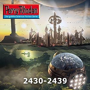 Perry Rhodan: Sammelband 4 (Perry Rhodan 2430-2439) Hörbuch