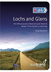 Lochs and Glens: The Official Guide to National Cycle Network Route 7 from Carlisle to Inverness (Pocket Mountains)