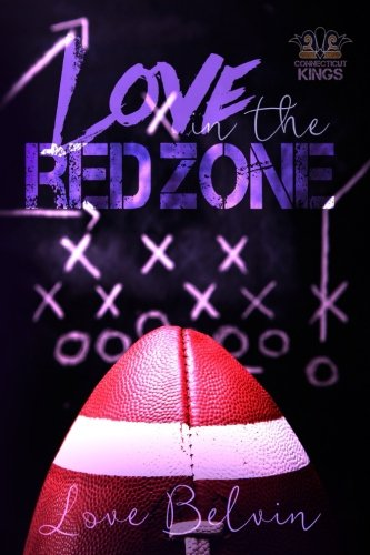 Books : Love In the Red Zone (Connecticut Kings) (Volume 1)