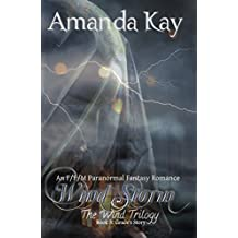 Wind Storm: An F/F/M Paranormal Fantasy Romance (The Wind Trilogy: Grace's Story Book 3)