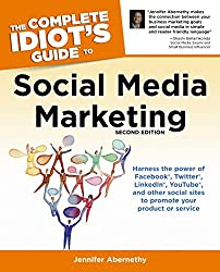 The Complete Idiot's Guide to Social Media Marketing: 2nd Edition (Complete Idiot's Guides (Lifestyle Paperback))