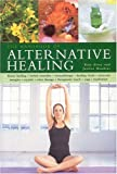 The Handbook of Alternative Healing, Raje Airey and Jessica Houdret, 0754814270