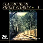 Classic Irish Short Stories, Volume 1 | James Joyce,Oscar Wilde,Seamus O'Kelly, more