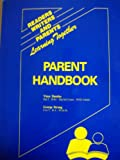 Readers, Writers and Parents Learning Together : Parent Handbook, Dundas, Vince and Strong, George, 1878450115