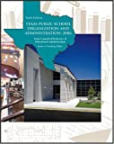 Texas Public School Organization and Administration : 2006, Vornberg, James A., 0757525431
