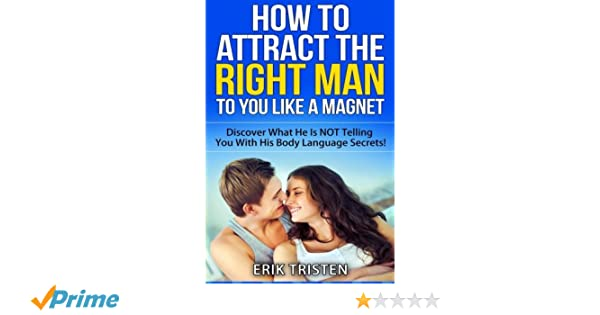 How To Attract The Right Man To You   Like a Magnet
