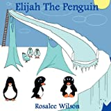 Elijah the Penguin