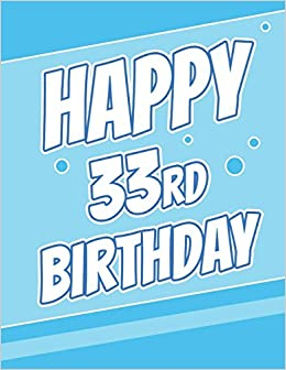 Happy 33rd Birthday Discreet Internet Website Password Journal Or Organizer Gifts For 33 Year Old Women Men Sister Brother Husband