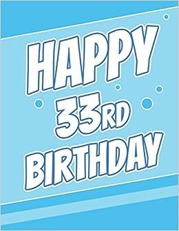 Happy 33rd Birthday Discreet Internet Website Password Journal Or