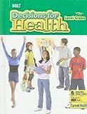 Decisions for Health 2009, Level Green, Kate Cronan and Sharon Deutschlander, 0030961564
