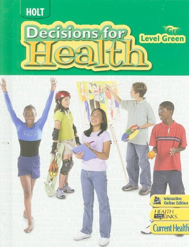 Read Online Decisions for Health: Student Edition Level Green 2009 PDF