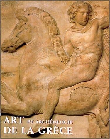 Art et Archéologie de la Grèce pdf ebook