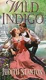 Wild Indigo, Judith Stanton, 0061087076