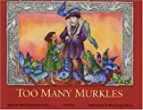Too Many Murkles, Heidi Schmidt, 0970190778