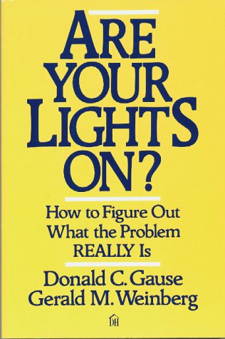 Are Your Lights On?: How to Figure Out What the Problem...