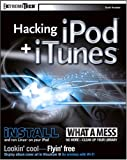 Hacking iPod and ITunes, Scott Knaster, 0764569848