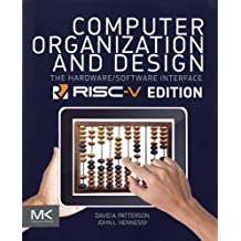 Computer Organization and Design RISC-V Edition: The Hardware Software Interface