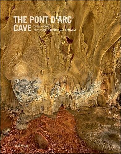 Télécharger en ligne The Pont d'Arc Cave pdf, epub