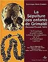 La sépulture des enfants de Grimaldi (Baoussé-Roussé, Italie) par Henry-Gambier